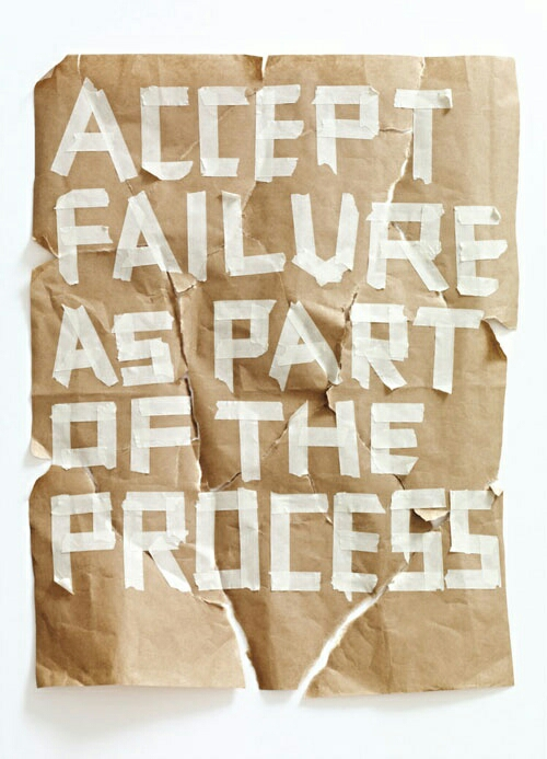Accept failure as part of the process quote
