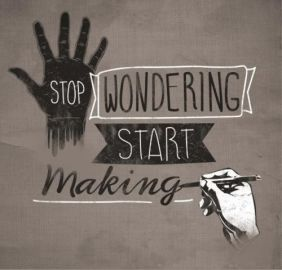 Stop wondering, start making quote